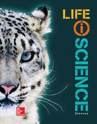 Glencoe Life iScience, Grade 7, Student Edition