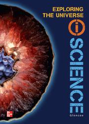 Glencoe Earth & Space iScience, Module E: Exploring the Universe, Grade 6, Student Edition