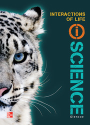 Glencoe Life iScience Module J: Interactions of Life, Grade 7, Student Edition