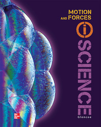 Glencoe Physical iScience Module K: Motion & Forces, Grade 8, Student Edition