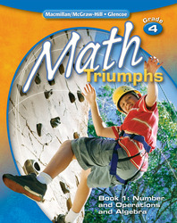 Math Triumphs, Grade 4, Student Study Guide, Book 1: Number and Operations and Algebra