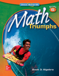 Math Triumphs, Grade 6, Student Study Guide, Book 3: Algebra