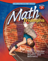 Math Triumphs, Grade 7, Student Study Guide, Book 1: Number and Operations, Algebra, and Geometry