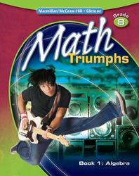Math Triumphs, Grade 8, Student Study Guide, Book 1: Algebra