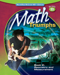 Math Triumphs, Grade 8, Student Study Guide, Book 2:  Geometry and Measurement