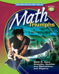 Math Triumphs, Grade 8, Student Study Guide, Book 3: Data Analysis, Number and Operations, and Algebra