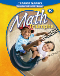 Math Triumphs, Kindergarten, Teacher Edition