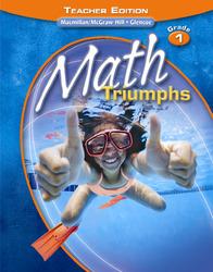 Math Triumphs, Grade 1, Teacher Edition