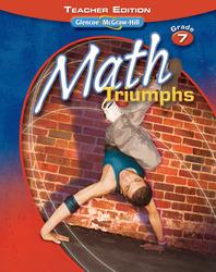 Math Triumphs, Grade 7, Teacher Edition