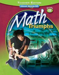 Math Triumphs, Grade 8, Teacher Edition