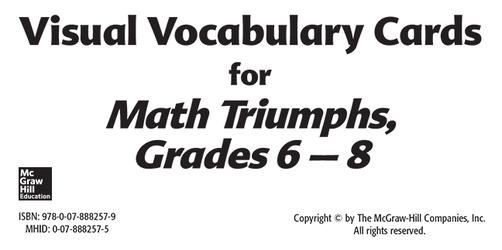 Math Triumphs, Grades 6-8, Vocabulary Cards