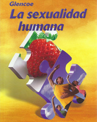 Glencoe Health, Human Sexuality Spanish Student Edition