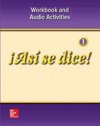 ¡Así se dice! Level 1, Workbook and Audio Activities