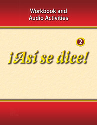 ¡Así se dice! Level 2, Workbook and Audio Activities