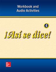 ¡Así se dice! Level 4, Workbook and Audio Activities