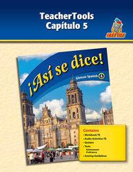 ¡Así se dice! Level 4, TeacherTools Chapter 2
