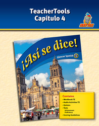 ¡Así se dice! Level 4, TeacherTools Chapter 4