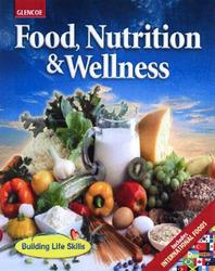 Food, Nutrition & Wellness, Student Activities Workbook, Teacher Annotated Edition