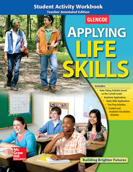 Applying Life Skills, Student Activity Workbook, Teacher Annotated Edition 2010
