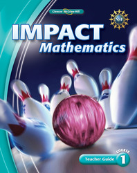 IMPACT Mathematics, Course 1, Teacher Guide