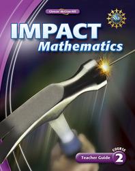 IMPACT Mathematics, Course 2, Teacher Guide