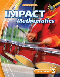 IMPACT Mathematics, Course 3, Teacher Guide