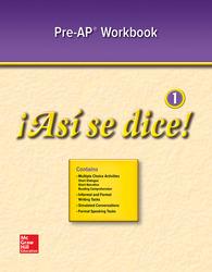 ¡Así se dice! Level 1, Pre-AP Workbook