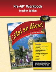 ¡Así se dice! Level 2, Pre-AP Preparation and Practice Workbook TAE