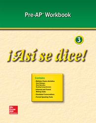 ¡Así se dice! Level 3, Pre-AP Preparation and Practice Workbook