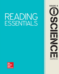 Glencoe Integrated iScience, Course 3, Grade 8, Reading Essentials, Student Edition