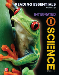 Glencoe Integrated iScience, Course 1, Grade 6, Reading Essentials, Answer Key