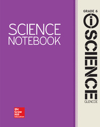 Glencoe Integrated iScience, Course 1, Grade 6, iScience Notebook, Student Edition