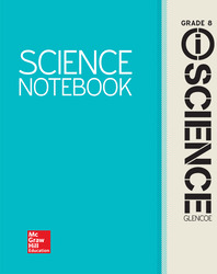 Glencoe Integrated iScience, Course 3, Grade 8, iScience Notebook, Student Edition