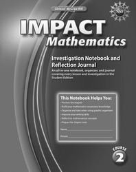 IMPACT Mathematics, Course 2, Investigation Notebook and Reflection Journal