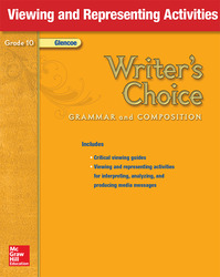 Writer's Choice, Grade 10, Viewing and Representing Activities