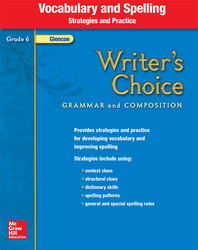 Writer's Choice, Grade 6, Vocabulary and Spelling Strategies and Practice