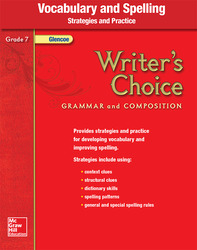 Writer's Choice, Grade 7, Vocabulary and Spelling Strategies and Practice