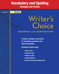 Writer's Choice, Grade 9, Vocabulary and Spelling Strategies and Practice