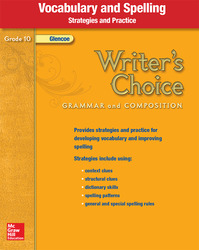 Writer's Choice, Grade 10, Vocabulary and Spelling Strategies and Practice