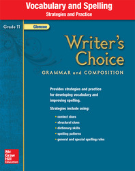Writer's Choice, Grade 11, Vocabulary and Spelling Strategies and Practice