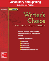 Writer's Choice, Grade 12, Vocabulary and Spelling Strategies and Practice