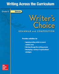 Writer's Choice, Grade 6, Writing Across the Curriculum