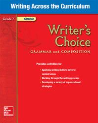 Writer's Choice, Grade 7, Writing Across the Curriculum
