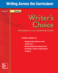 Writer's Choice, Grade 7, Writing Across the Curriculum