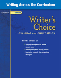 Writer's Choice, Grade 9, Writing Across the Curriculum
