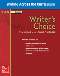 Writer's Choice, Grade 12, Writing Across the Curriculum