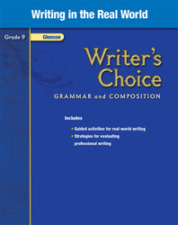 Writer's Choice, Grade 9, Writing in the Real World