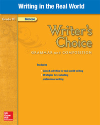 Writer's Choice, Grade 10, Writing in the Real World