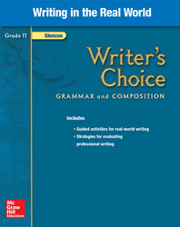 Writer's Choice, Grade 11, Writing in the Real World