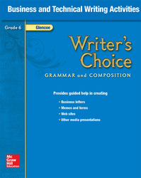 Writer's Choice, Grade 6, Business and Technical Writing Activities
